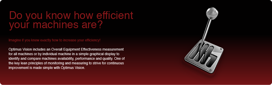 Do you know how efficient your machines are?